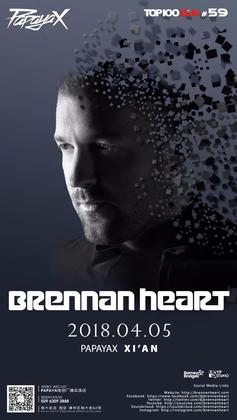 Brennan Heart  @Papaya X - 西安