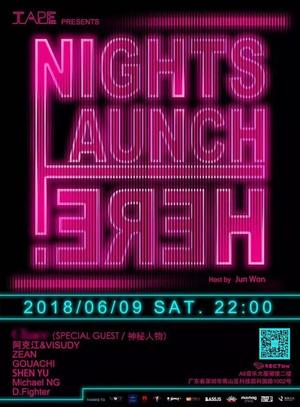 Nights Launch Here @Club Sector - 深圳