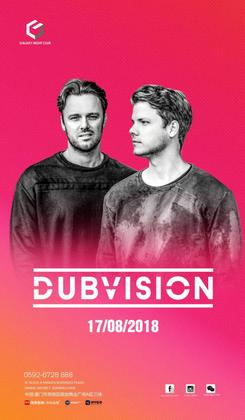 Dubvision + Xie Tang @Galaxy Club- 厦门