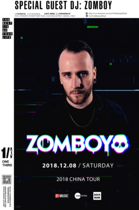 Zomboy @One Third - 北京