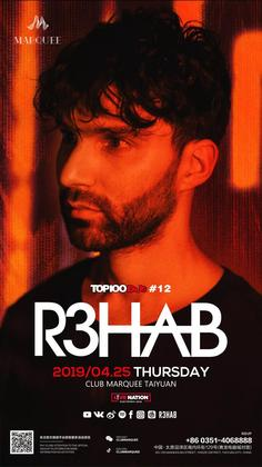 R3hab @Marquee - 太原