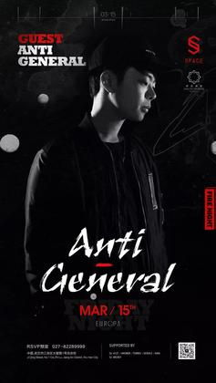 Anti-General @Space Club - 武汉