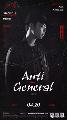 Anti-General @space club - 乌鲁木齐