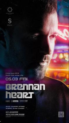 Brennan Heart @Space Club - 武汉