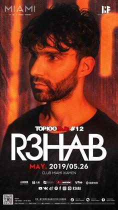 R3hab @Club Miami - 厦门