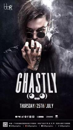 Ghastly @Club bbR - 广州