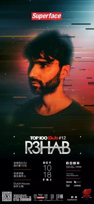 R3HAB @Superface - 深圳